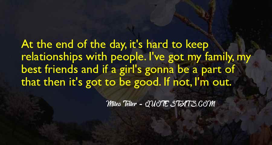 Quotes About Friends And Family Relationships #933625