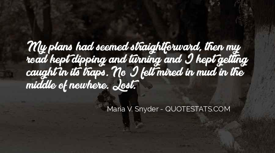 Quotes About Middle Of Nowhere #1149352