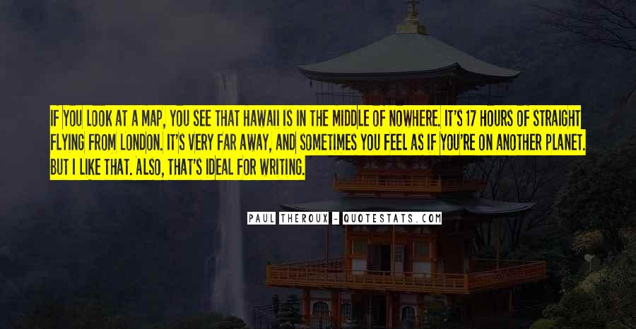 Quotes About Middle Of Nowhere #1174377
