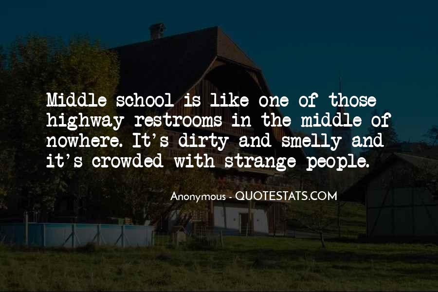 Quotes About Middle Of Nowhere #1339992