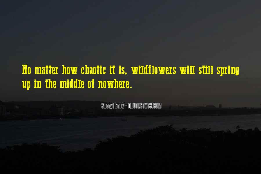 Quotes About Middle Of Nowhere #1360187
