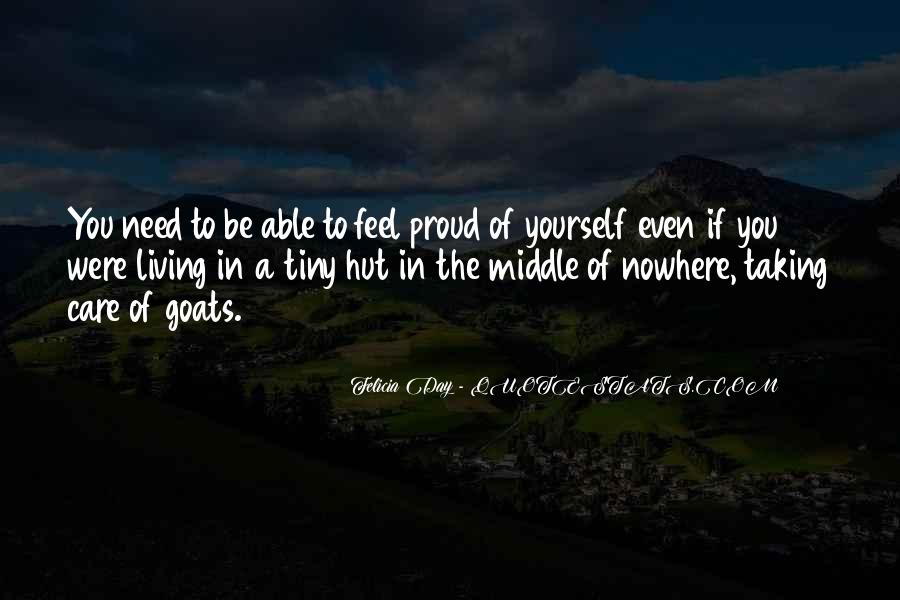 Quotes About Middle Of Nowhere #1606328