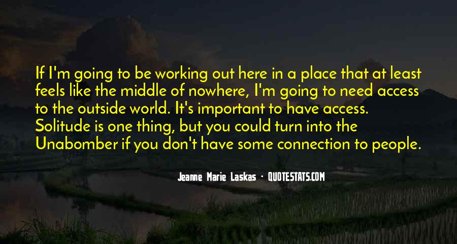 Quotes About Middle Of Nowhere #1680613