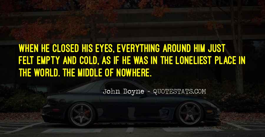 Quotes About Middle Of Nowhere #170915