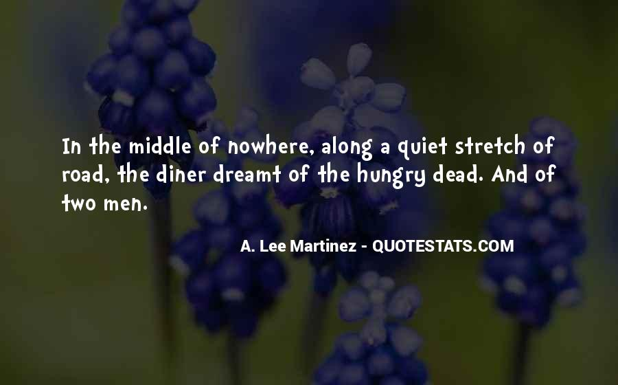 Quotes About Middle Of Nowhere #210458