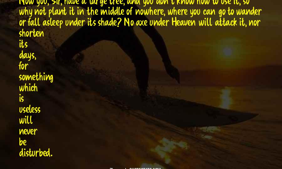 Quotes About Middle Of Nowhere #613779
