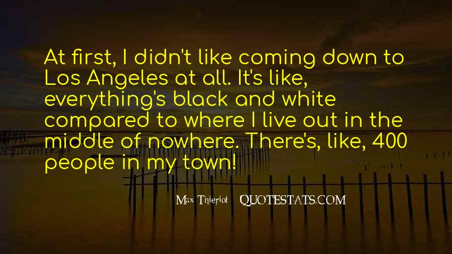 Quotes About Middle Of Nowhere #62193