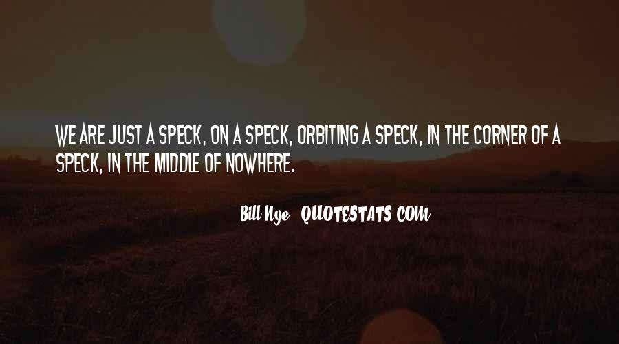 Quotes About Middle Of Nowhere #649692