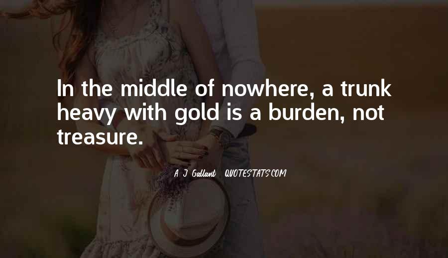 Quotes About Middle Of Nowhere #715560