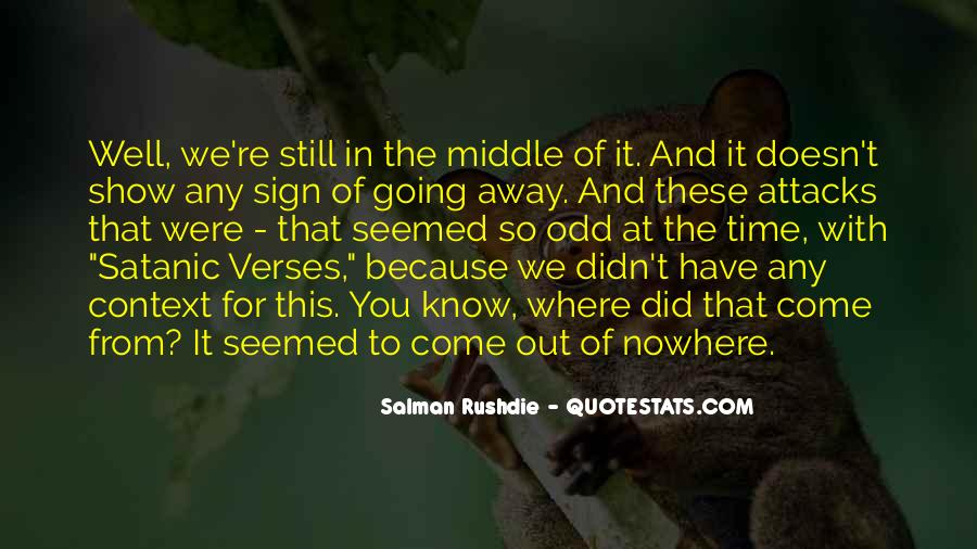 Quotes About Middle Of Nowhere #750833