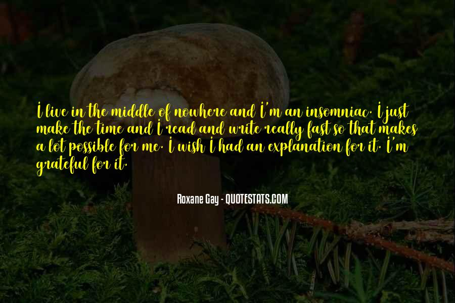 Quotes About Middle Of Nowhere #808979