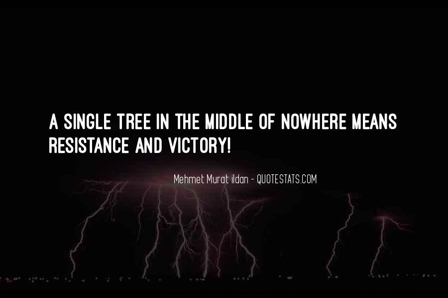 Quotes About Middle Of Nowhere #867180