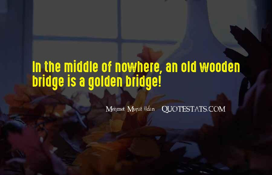 Quotes About Middle Of Nowhere #904337