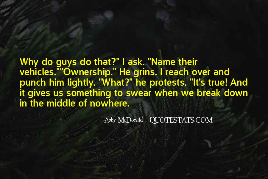 Quotes About Middle Of Nowhere #931107