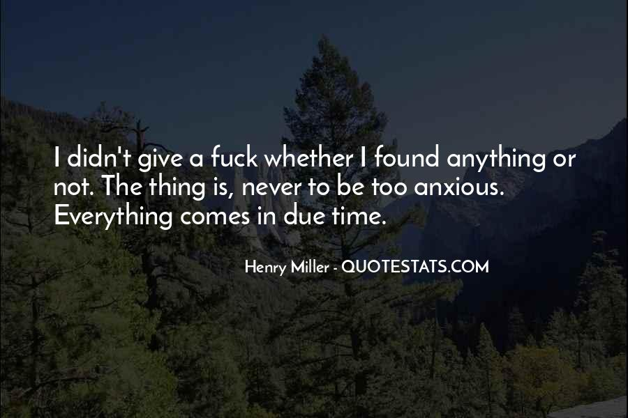 Quotes About Due Time #1001329