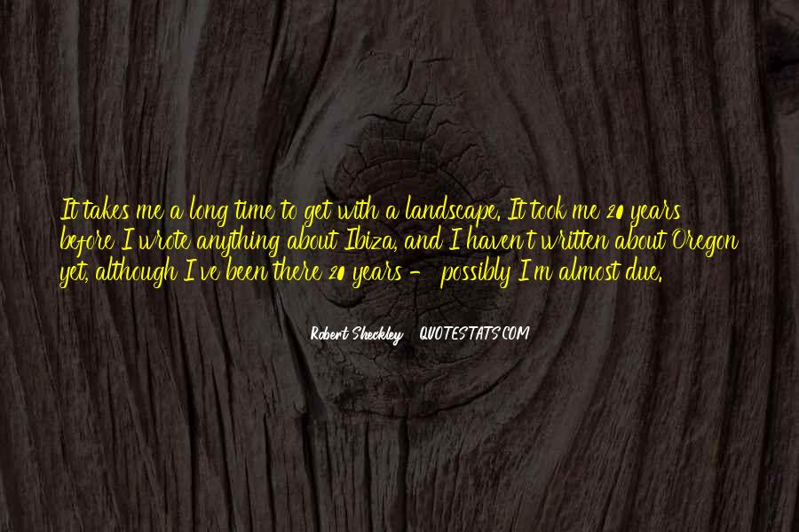 Quotes About Due Time #369920