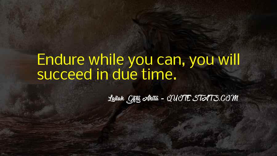 Quotes About Due Time #978602