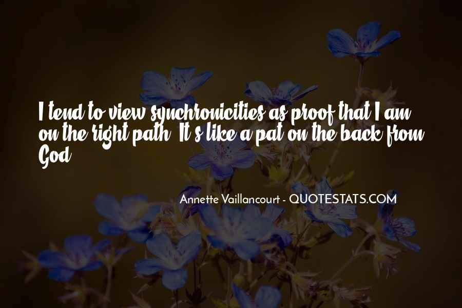 Quotes About Synchronicities #254859