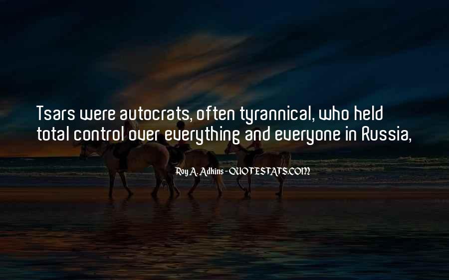 Quotes About Autocrats #832371