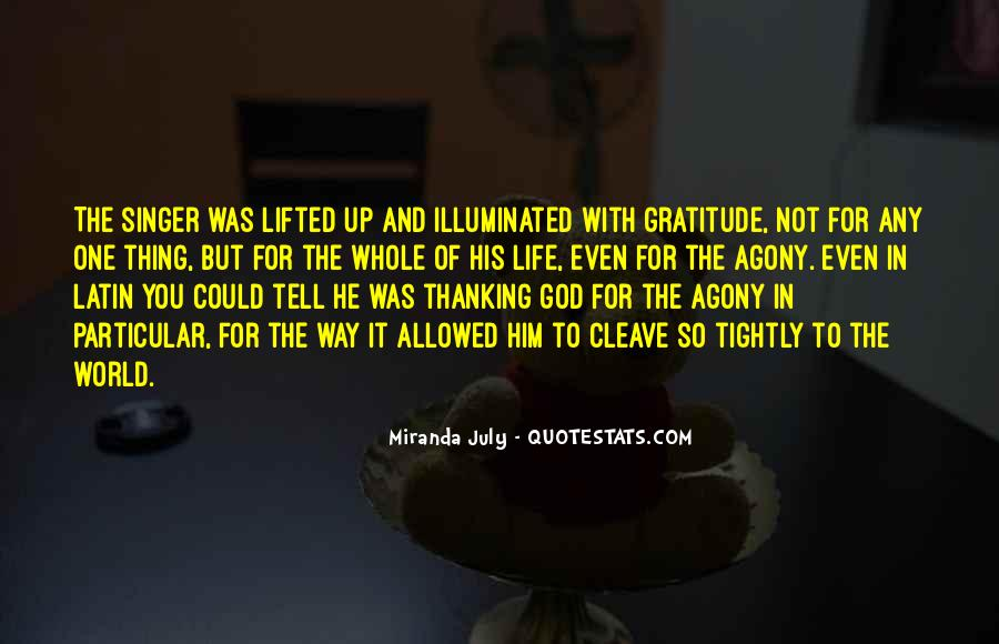 Quotes About Thanking God For Our Life #1619741