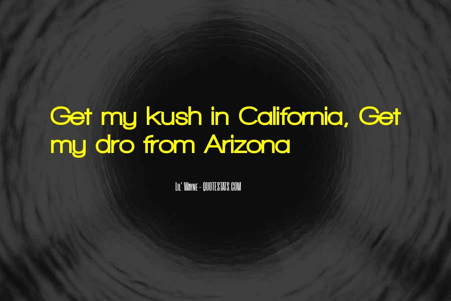 Quotes About Kush #529259