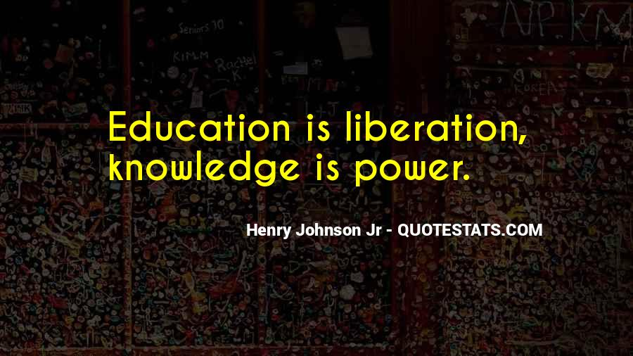 Quotes About Education And Liberation #717675