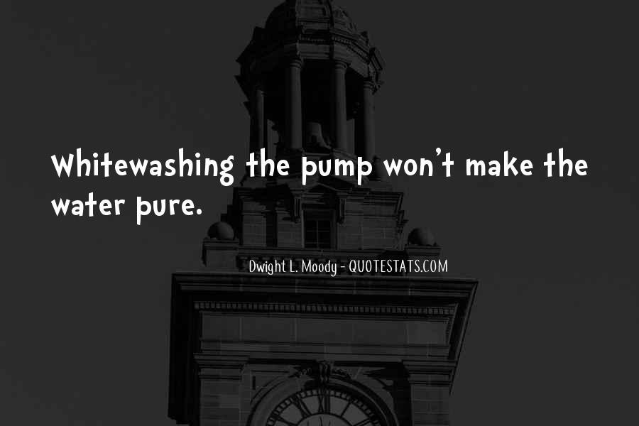 Quotes About Pumps #1114654