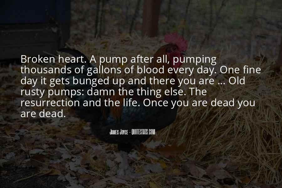 Quotes About Pumps #1155046