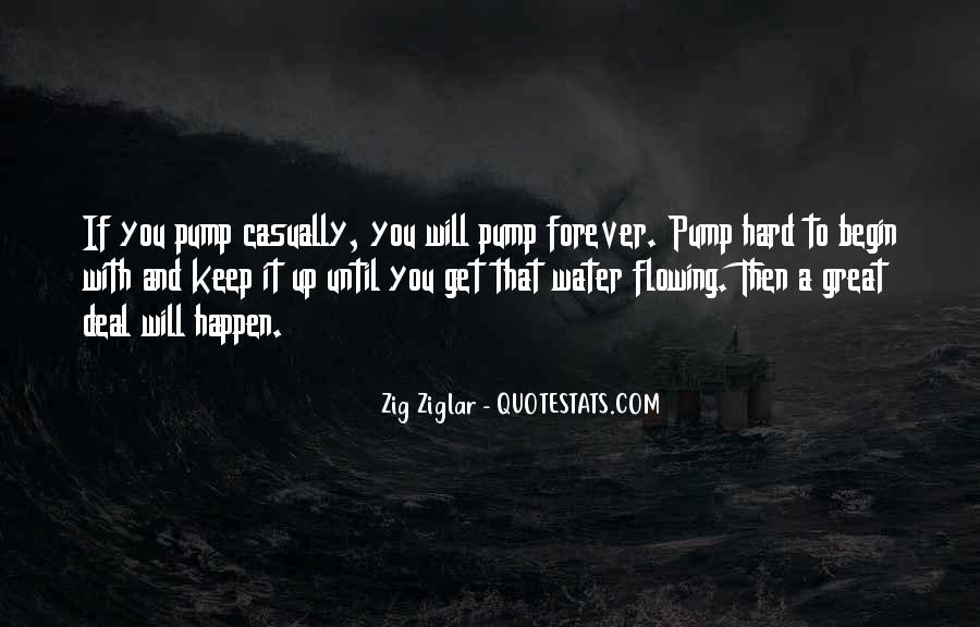 Quotes About Pumps #1223316