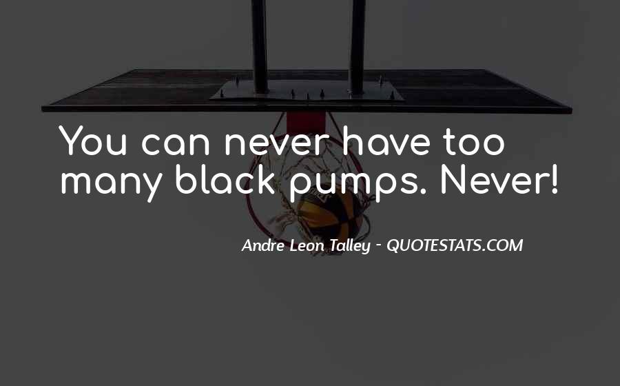 Quotes About Pumps #544954
