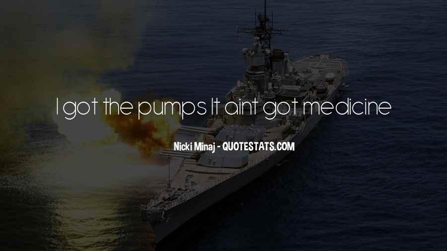 Quotes About Pumps #772342