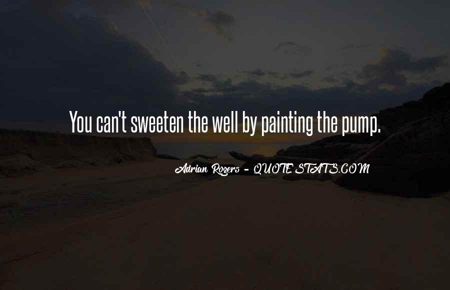 Quotes About Pumps #782774