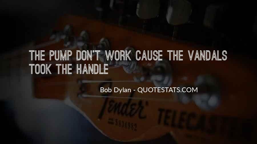 Quotes About Pumps #884314