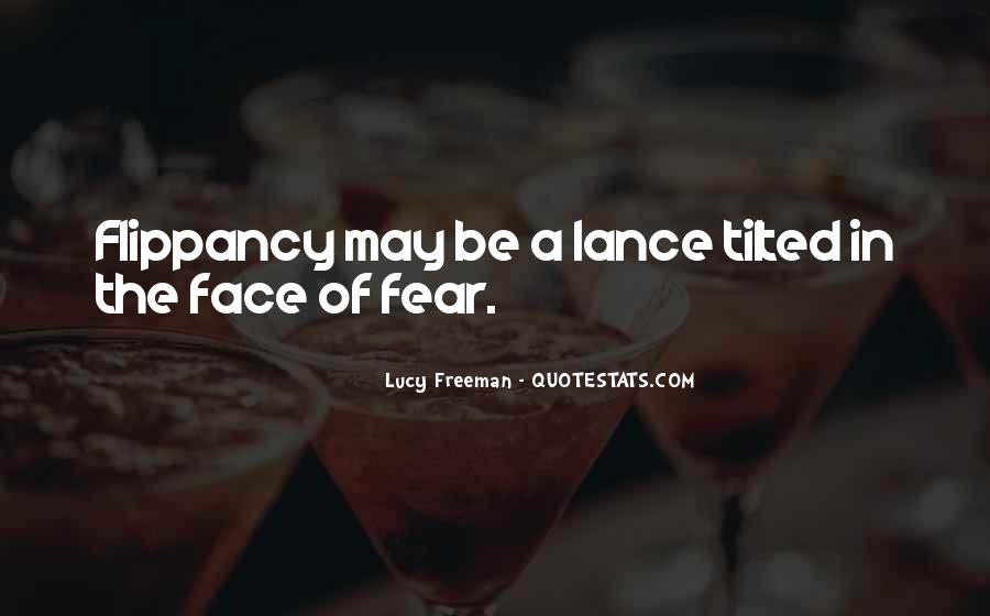 Quotes About Flippancy #538344