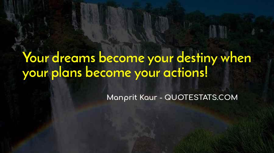 Quotes About Dreams Become Reality #1810631