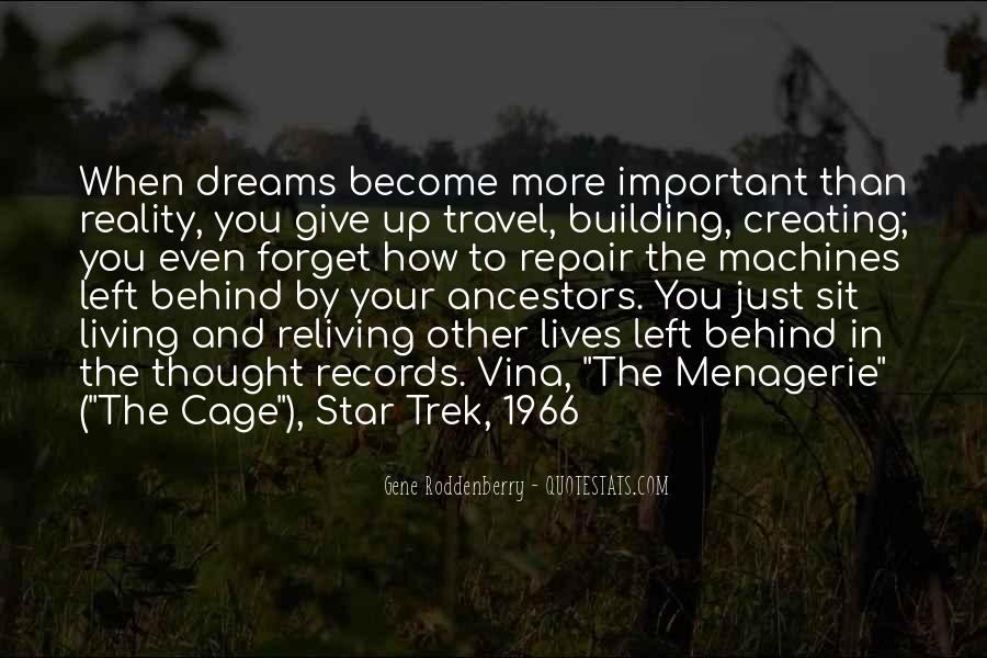 Quotes About Dreams Become Reality #567058