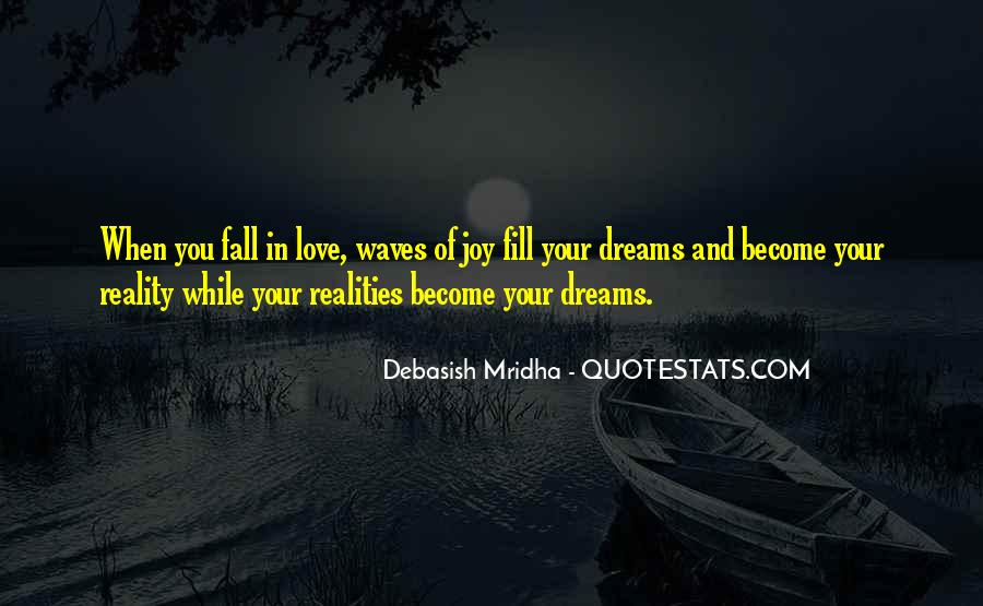 Quotes About Dreams Become Reality #734767