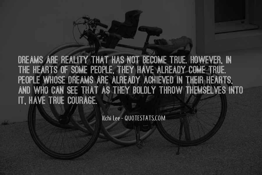 Quotes About Dreams Become Reality #888696