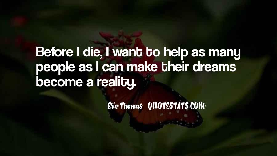 Quotes About Dreams Become Reality #934796