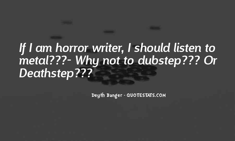 Quotes About Dubstep Music #1175058