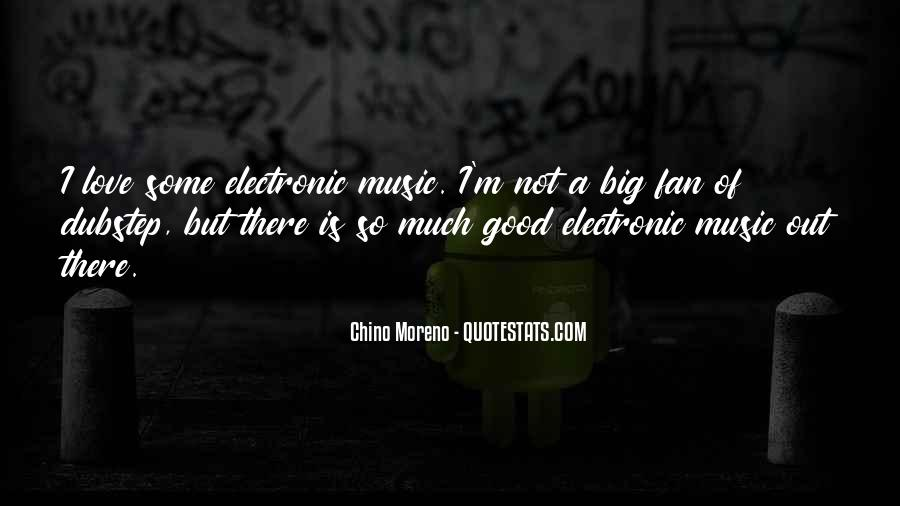 Quotes About Dubstep Music #883684