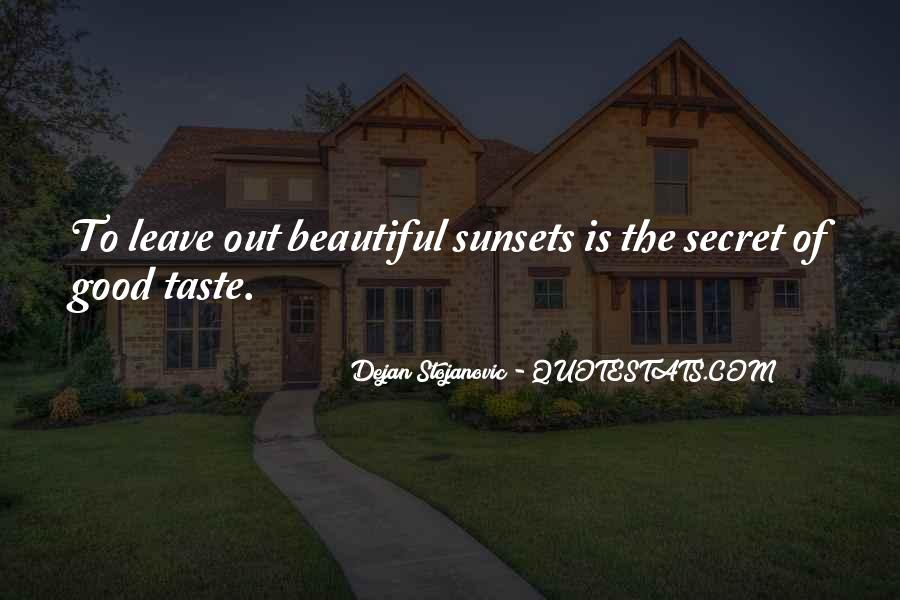 Quotes About Beautiful Sunsets #886102