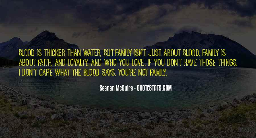 Quotes About Blood Is Thicker Than Water #500651