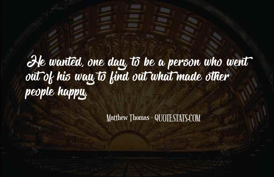 Quotes About Happy Person #262562