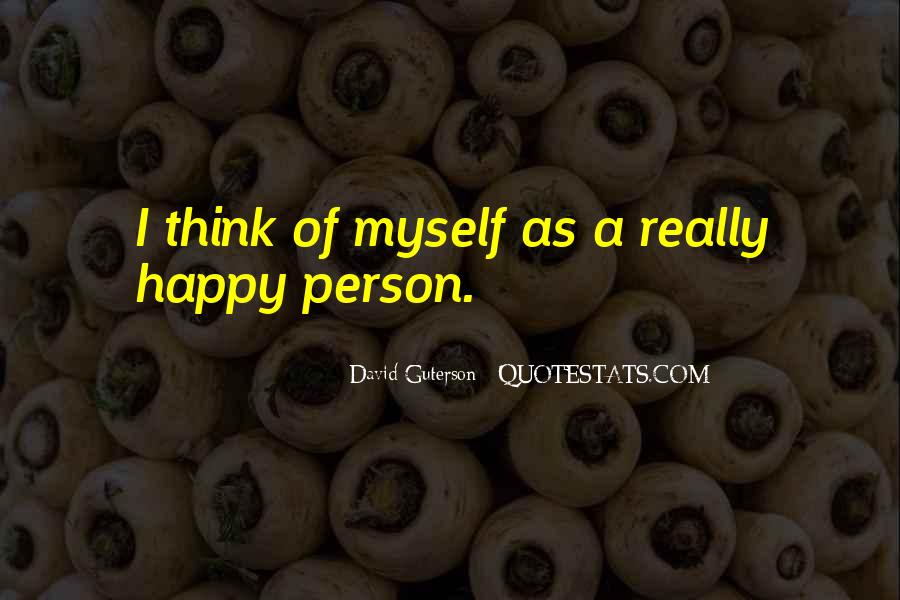 Quotes About Happy Person #80699
