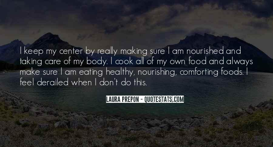 Quotes About Nourishing Your Body #1775603