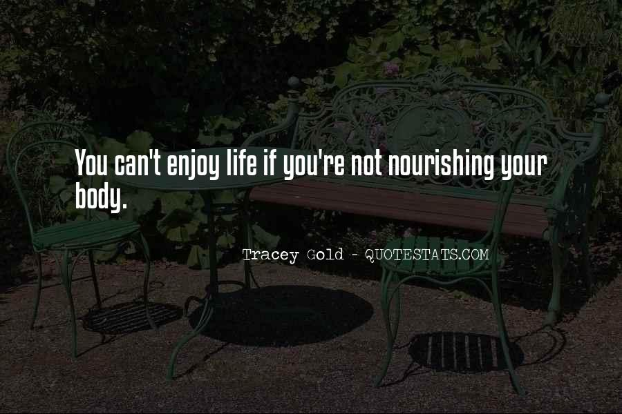 Quotes About Nourishing Your Body #392463