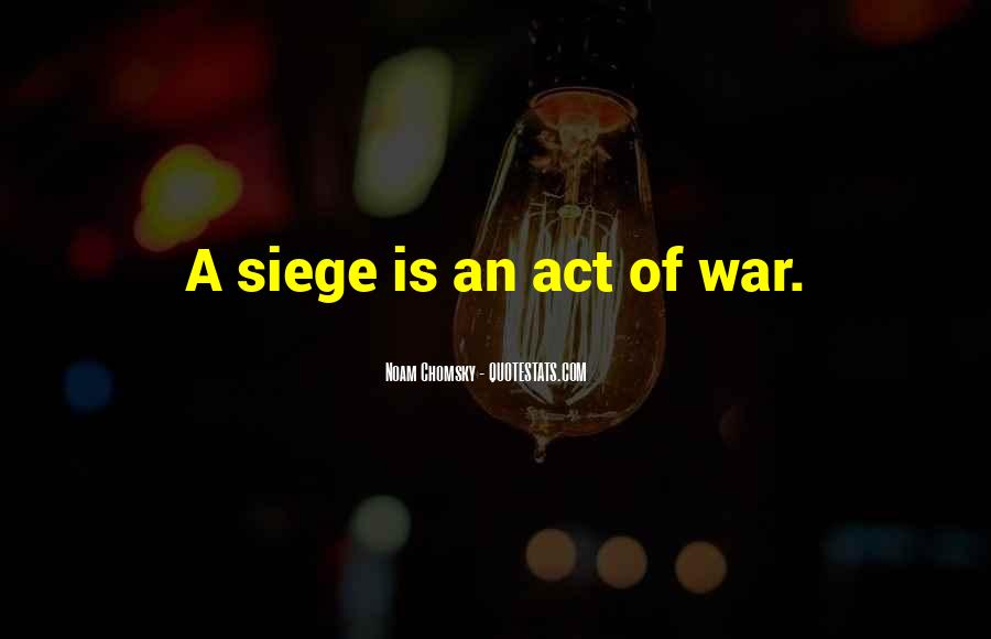 Quotes About Siege #373024