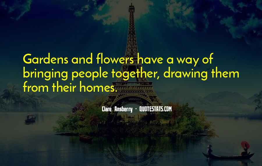 Quotes About Flowers And Friendship #1493915