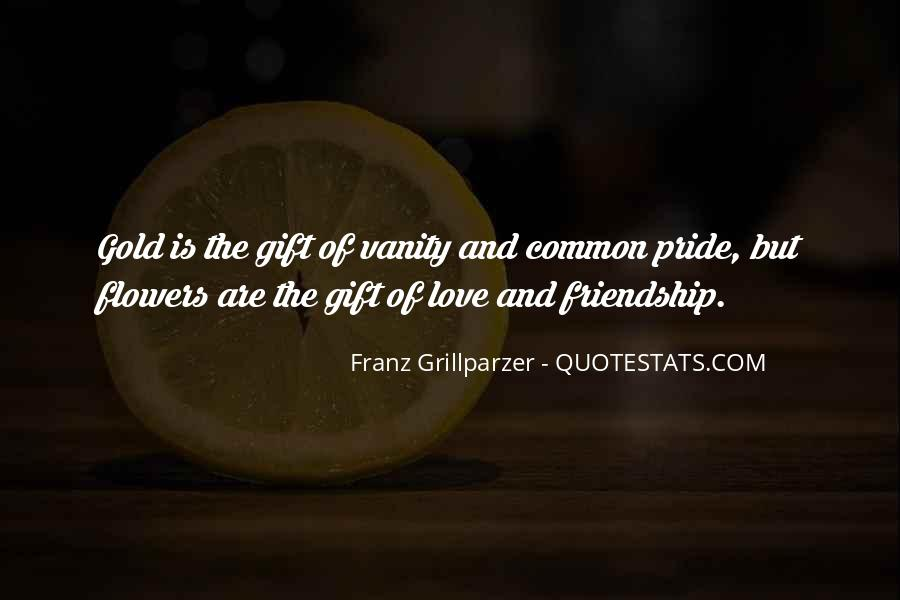 Quotes About Flowers And Friendship #1661578